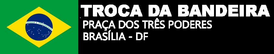 Troca da Bandeira em Brasília